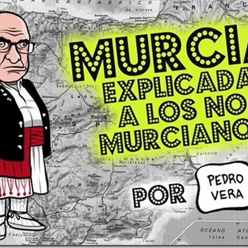 Murcia explicada a los no murcianos