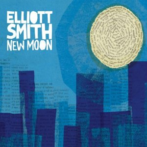 Elliot Smith New Moon
