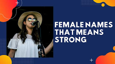 499+ Strong Female Names - Female Names That Mean Strong