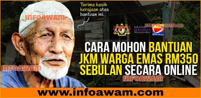 Permohonan & Semakan Bantuan Orang Tua RM350 Sebulan dari Jabatan Kebajikan Masyarakat (JKM)