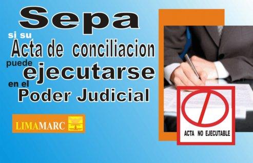 Sepa si su acta de conciliación puede ejecutarse en el Poder Judicial
