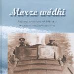 """Raimo Pullat, Risto Pullat """"Morze wódki"""", Polska Akademia Umiejętności, Kraków 2013.jpg"""