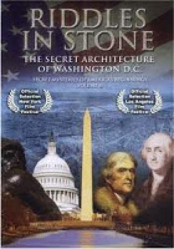 Secret Mysteries Of America Beginnings The Secret Architecture Of Washington Dc