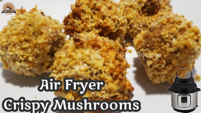 Crispy Mushrooms in Instant Pot Air Fryer Lid