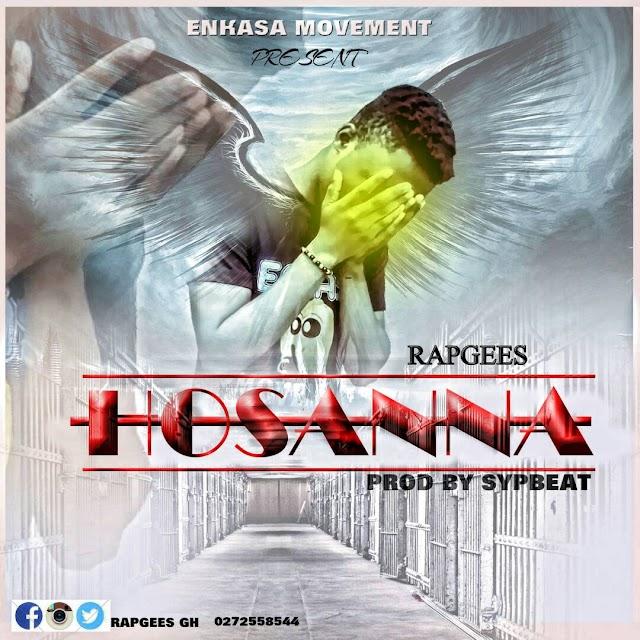 Rapgees - Hosanna (Prod. By Sypbeatz).