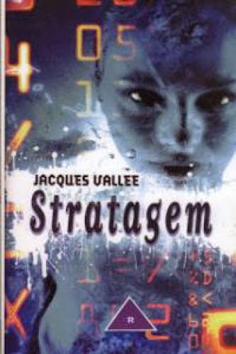 Stratagem The Last Novel Of Jacques Valle
