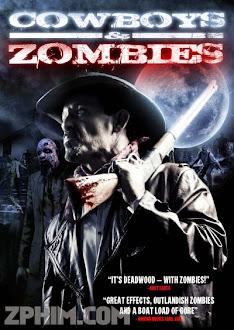 Cao Bồi Và Xác Sống - Cowboys vs. Zombies (2015) Poster
