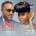 Kcee ft. Yemi Alade - Correct  (download mp3)
