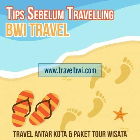 Tips Sebelum Travelling Perjalanan Jauh