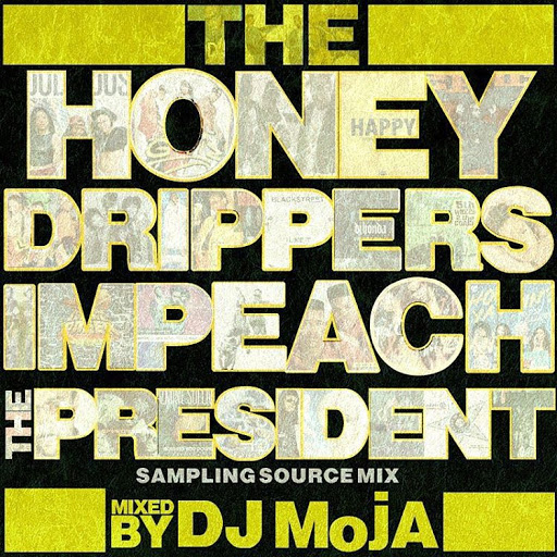 DJ MojA - The Honey Drippers Sampling Source Mix (2015)