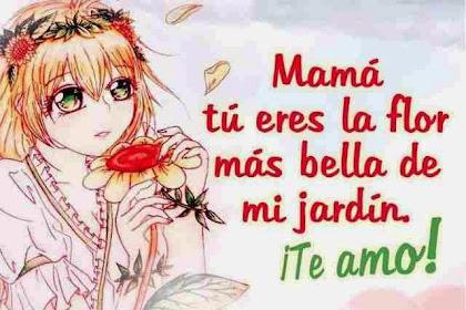 Frases De Amor Para Mi Mama Cortas