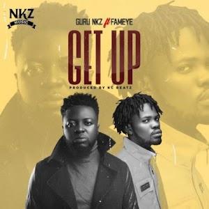 Audio - Guru - Get Up - feat Fameye ( Produced by KC Beatz )