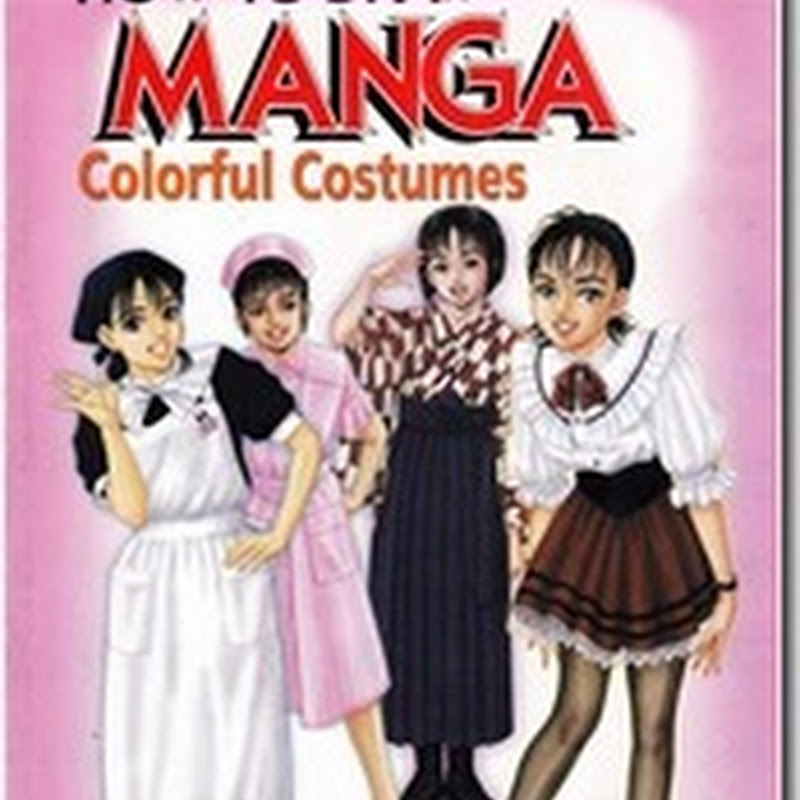 How to Draw Manga Vol. 14 Colorful Costumes