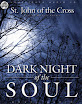 Saint John Of The Cross - Dark Night Of The Soul