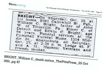 BRIGHT_William C_death notice_ThePittsPress_25 Oct 1951_pg 47