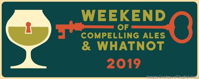 Dogfish Head:  Tickets on Sale Now For 2019 Weekend of Compelling Ales & Whatnot