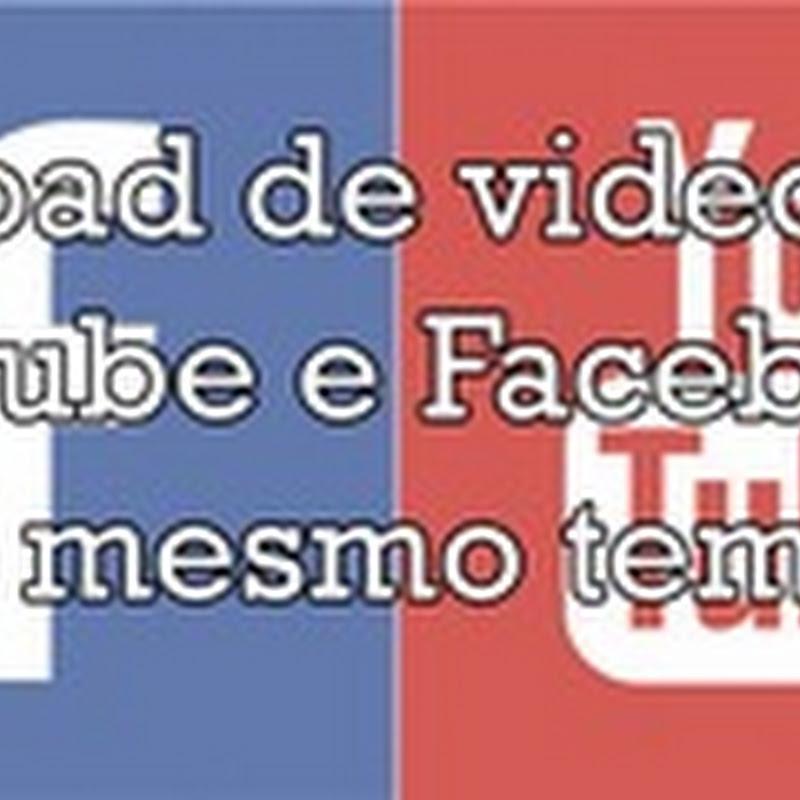 Faça upload de vídeos para o Youtube e facebook ao mesmo tempo