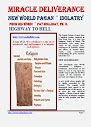 Miracle Deliverance New World Pagan Idolatry