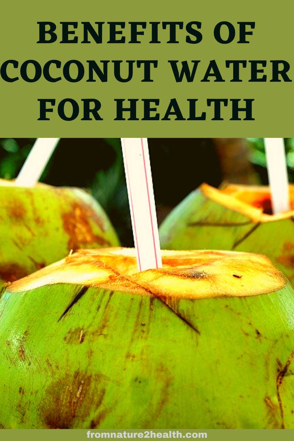 Benefits of Coconut Water for Health