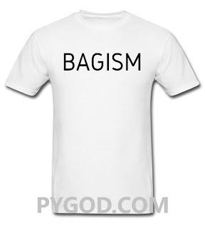 BAGISM T-Shirt. PYGear.com