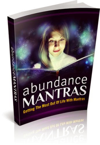 Free Ebook Abundance Mantras Getting The Most Out Of Life With Mantras