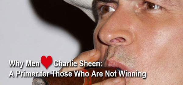 Why men love Charlie Sheen: A primer for those not Winning-online girls:celebrities,facebook girls,online girls,bad girl,fun girls