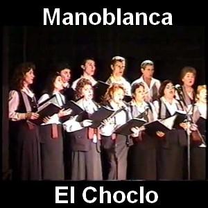 Manoblanca - El Choclo