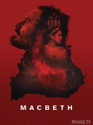 Phim Quyền Lực Chết - Macbeth (2015)