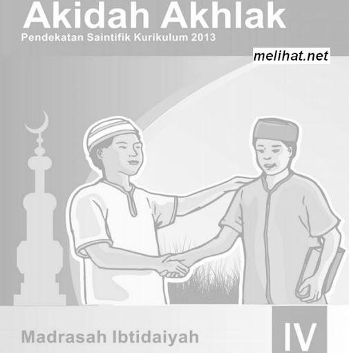 Buku Akidah Akhlak Kurikulum 2013 MI Kelas 4 Terbaru