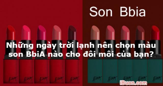 Những ngày trời lạnh nên chọn màu son BbiA nào cho đôi môi của bạn? + Hình 1