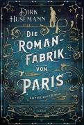 (Die) Romanfabrik von Paris