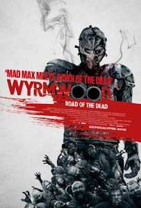 Wyrmwood: Road of the Dead Poster