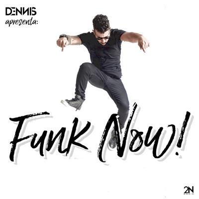 Dennis Dj - Dennis Dj Apresenta - Funk Now - Torrent