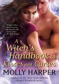 A Witch's Handbook of Kisses and Curses By Molly Harper