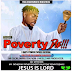 New Music: Olamide - Poverty die