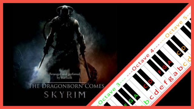 The Dragonborn Comes Skyrim Piano Letter Notes