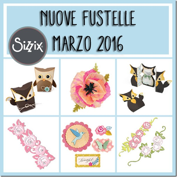 nuove-fustelle-sizzix-marzo2016