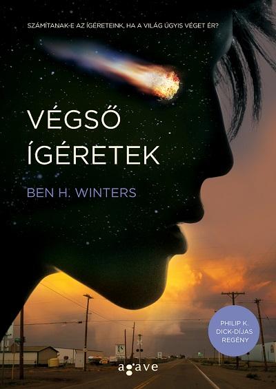 Ben H. Winters: Végső ígéretek (Agave Könyvek, 2016)