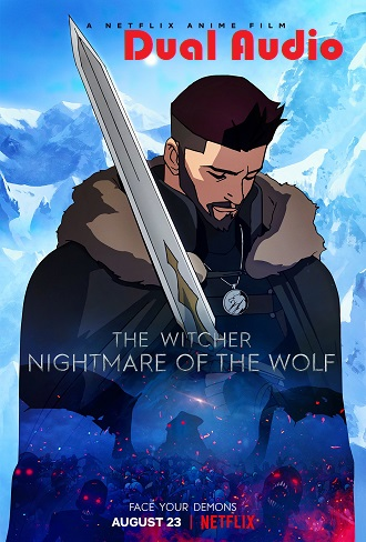 The Witcher Nightmare of the Wolf 2021 Hindi Dual Audio Complete Download 480p & 720p