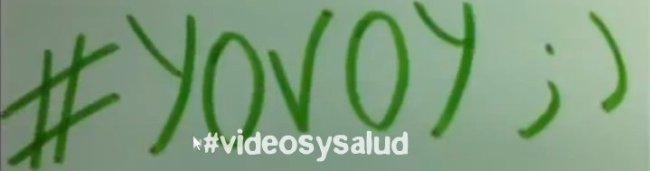 #yovoy a #videosysalud