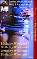 Cherish Desire: Very Dirty Stories #70, Brthday Weekend Special, Max, erotica