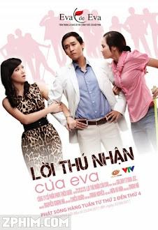 Lời Thú Nhận Của Eva - VTV3 Trọn Bộ (2011) Poster