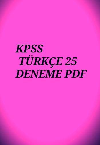 KPSS - TÜRKÇE 25 Deneme.pdf
