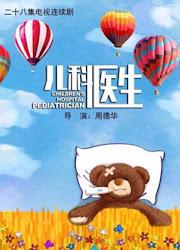 Children's Hospital Pediatrician China Drama