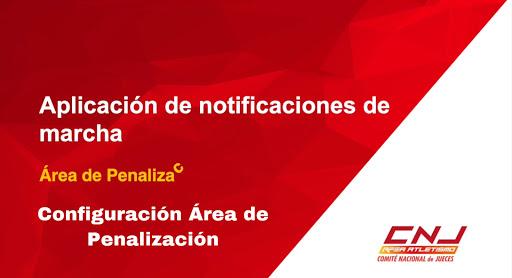 Tutorial Configuración ÁREA DE PENALIZACIÓN Marcha