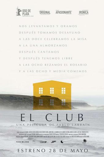 Η μυστική λέσχη (El Club / The Club)  Poster