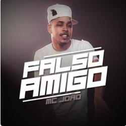 Capa Falso Amigo – MC João Mp3 Grátis