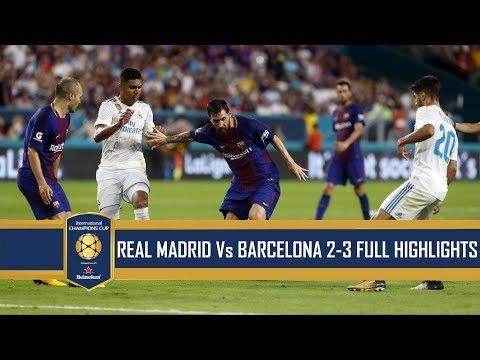 [Video] Real Madrid vs Barcelona 2-3 – El-Clasico Highlight & All Goals – International Champions Cup 7/30/17