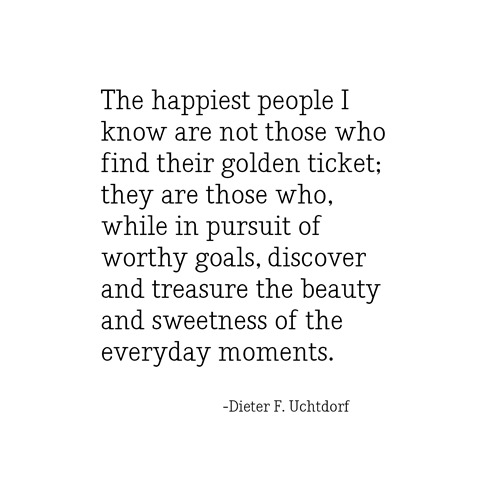 golden ticket -- uchtdorf
