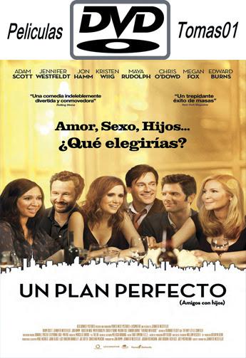 Un plan perfecto (Amigos con hijos) (2011) DVDRip